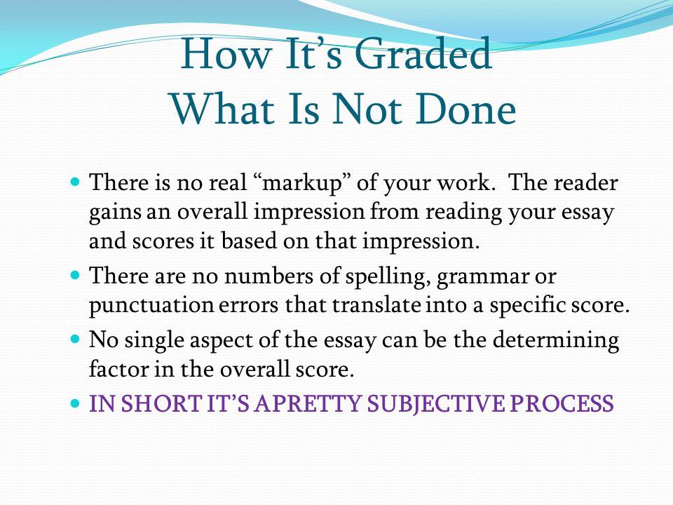 How It's Graded What Is Not Done
