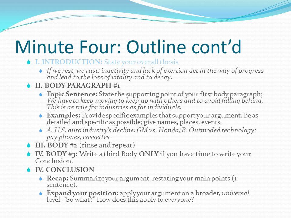 Minute Four: Outline cont'd