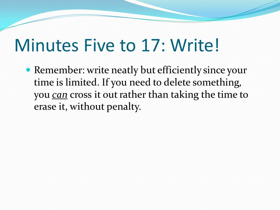 Minutes Five to 17: Write!