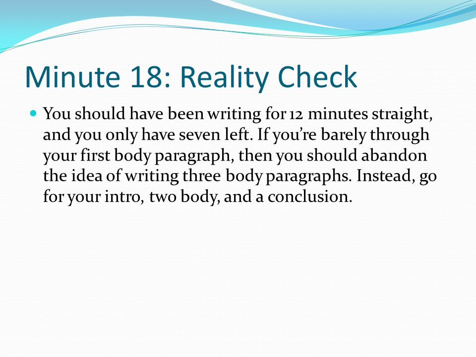 Minute 18: Reality Check