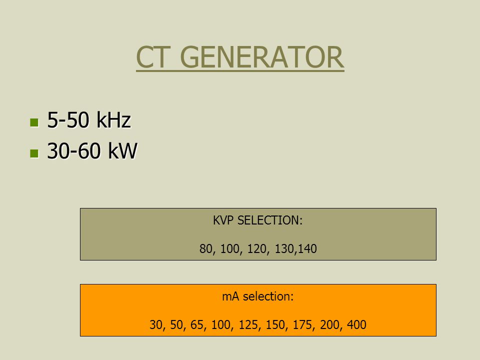 CT GENERATOR 5-50 kHz 30-60 kW KVP SELECTION: 80, 100, 120, 130,140