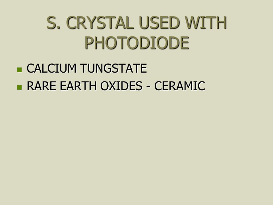 S. CRYSTAL USED WITH PHOTODIODE