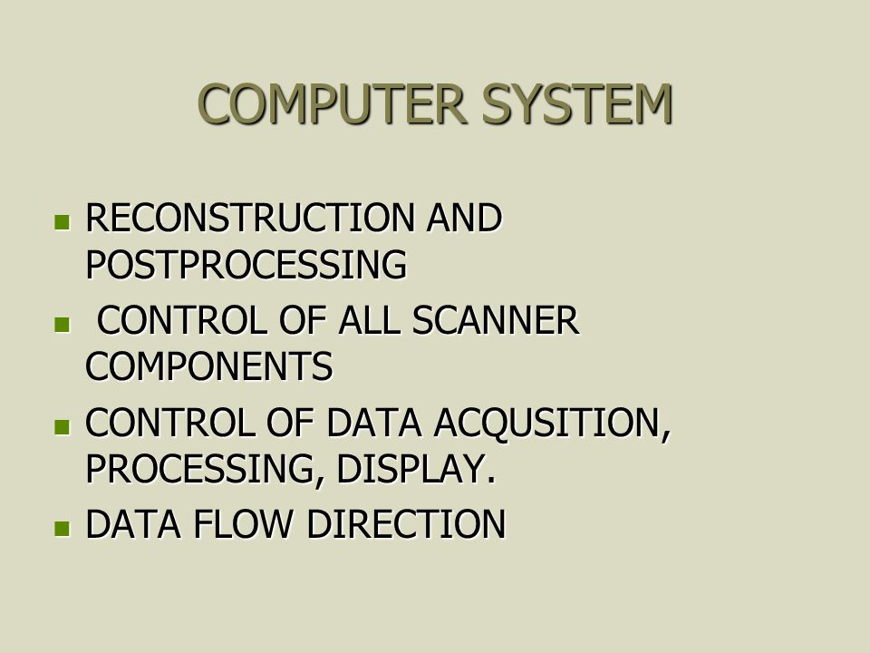 COMPUTER SYSTEM RECONSTRUCTION AND POSTPROCESSING