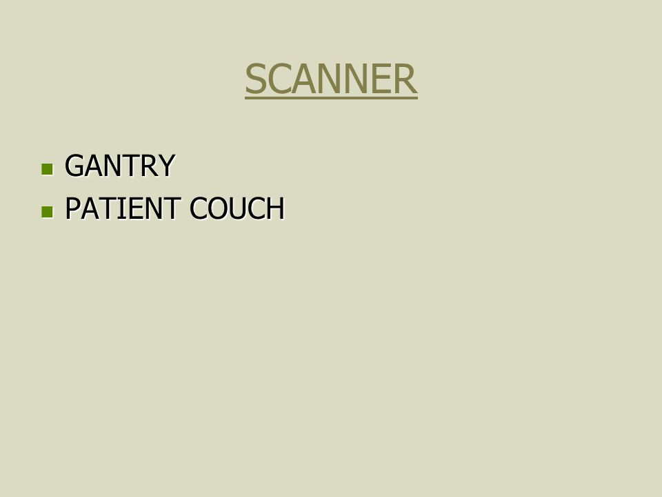 SCANNER GANTRY PATIENT COUCH