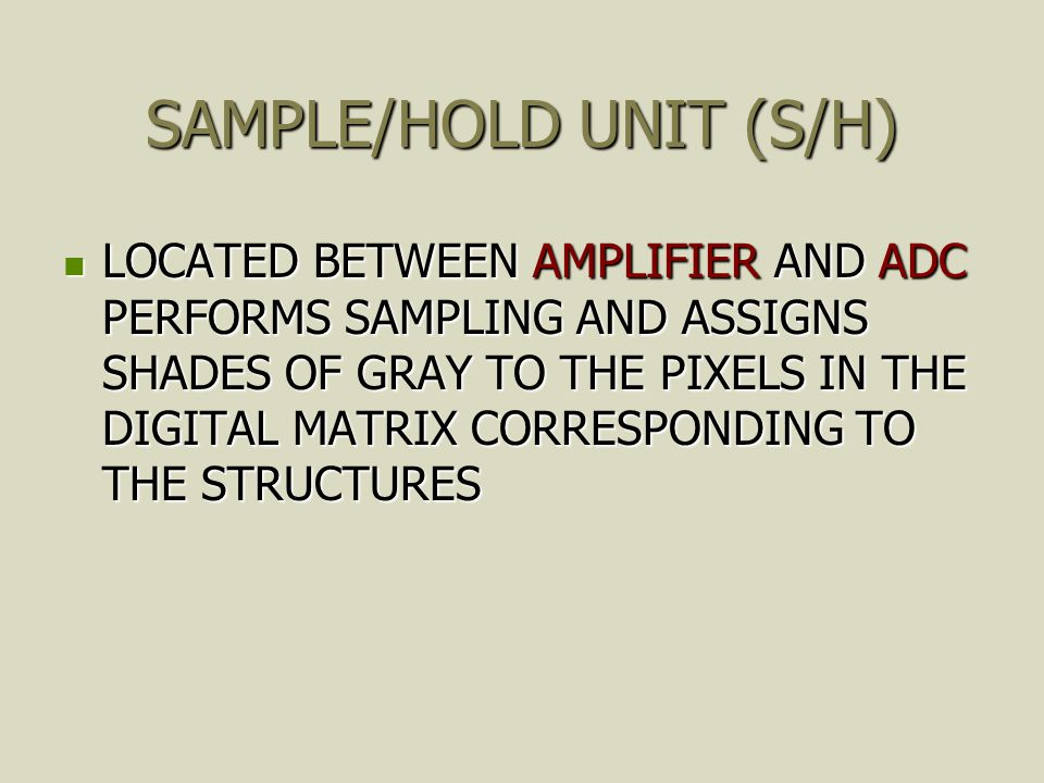 SAMPLE/HOLD UNIT (S/H)