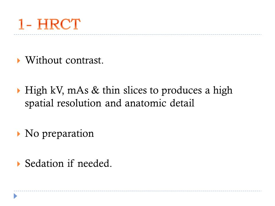 1- HRCT Without contrast.