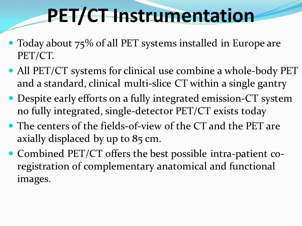 PET/CT Instrumentation