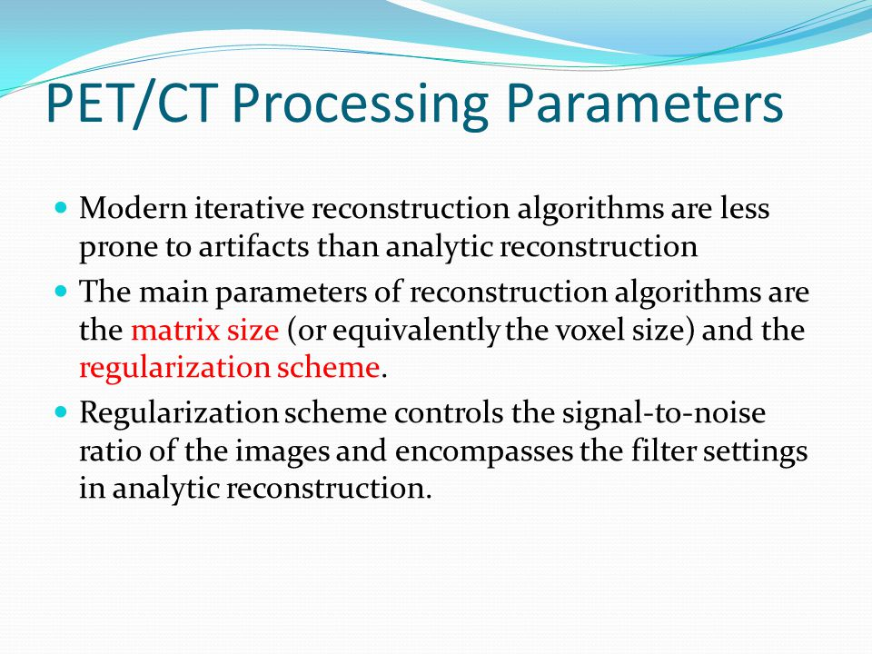 PET/CT Processing Parameters