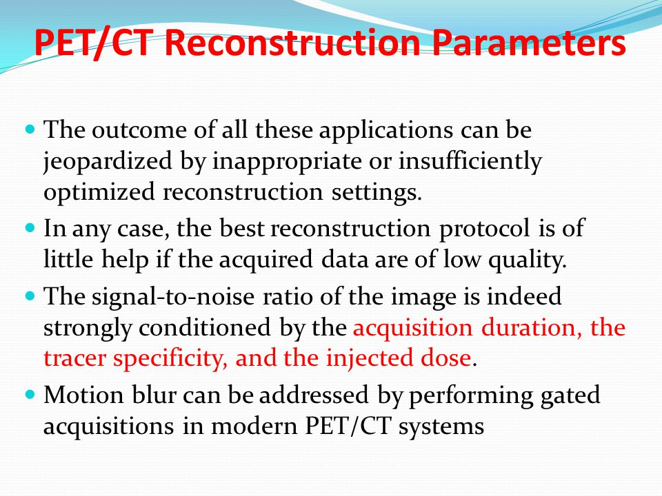 PET/CT Reconstruction Parameters