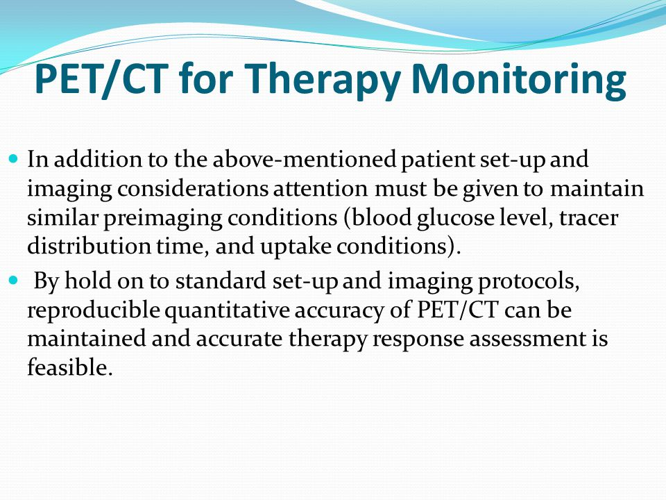 PET/CT for Therapy Monitoring