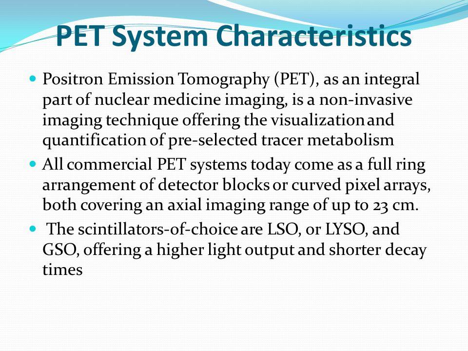 PET System Characteristics