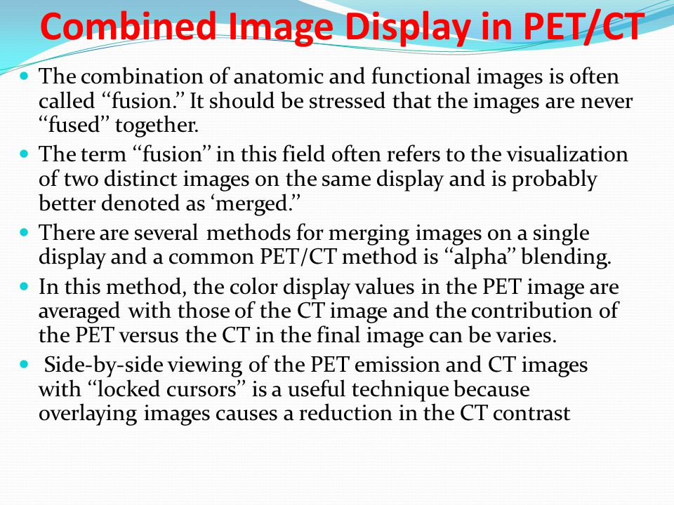 Combined Image Display in PET/CT