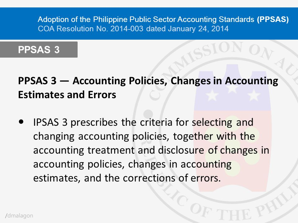 Adoption of the Philippine Public Sector Accounting Standards (PPSAS) COA Resolution No. 2014-003 dated January 24, 2014