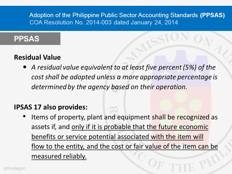 PPSAS 17 Residual Value IPSAS 17 also provides: