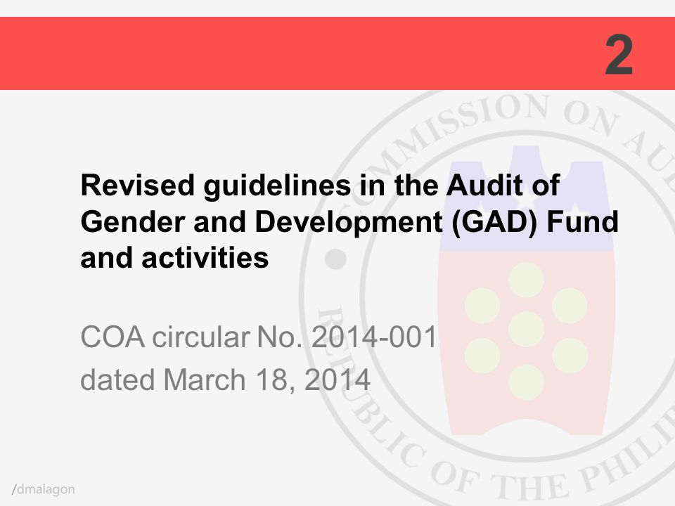 2 Revised guidelines in the Audit of Gender and Development (GAD) Fund and activities COA circular No.