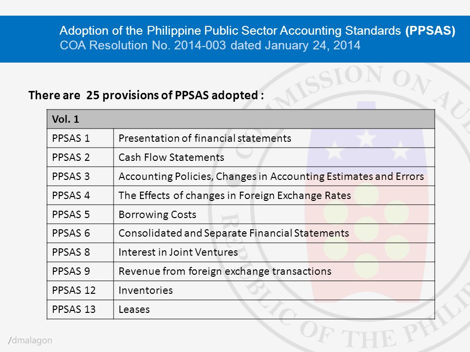 There are 25 provisions of PPSAS adopted :