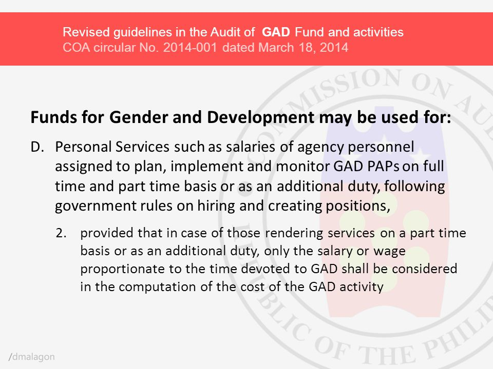 Funds for Gender and Development may be used for:
