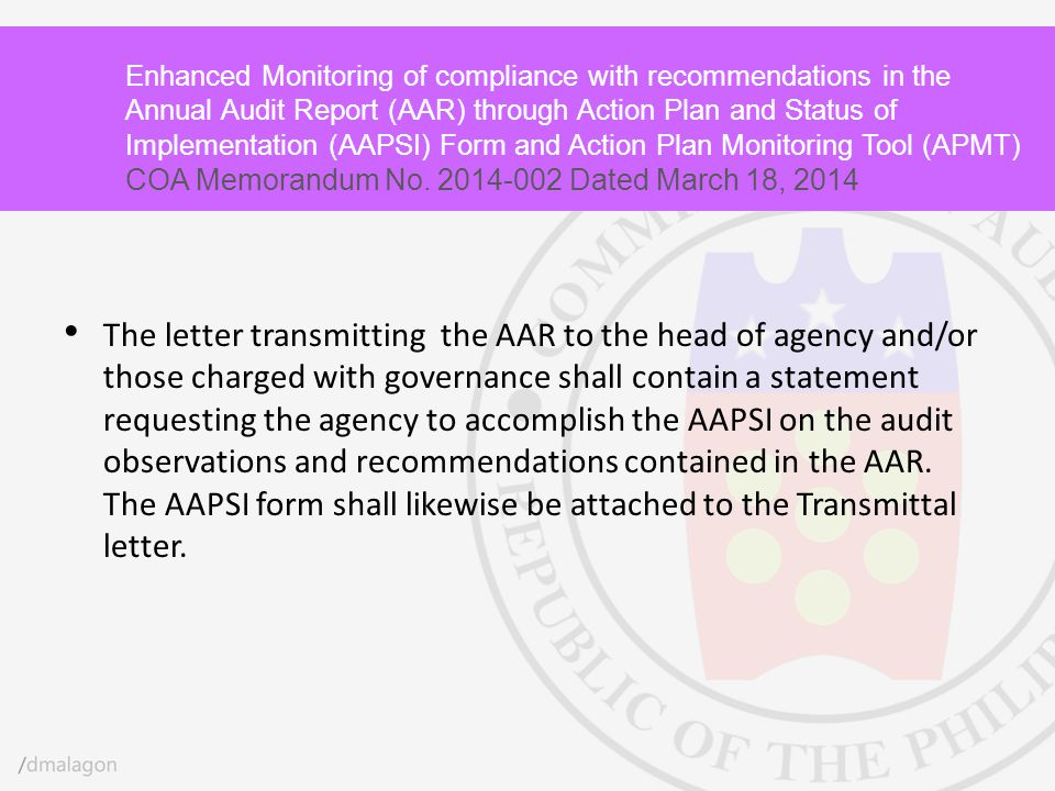 Enhanced Monitoring of compliance with recommendations in the Annual Audit Report (AAR) through Action Plan and Status of Implementation (AAPSI) Form and Action Plan Monitoring Tool (APMT) COA Memorandum No. 2014-002 Dated March 18, 2014