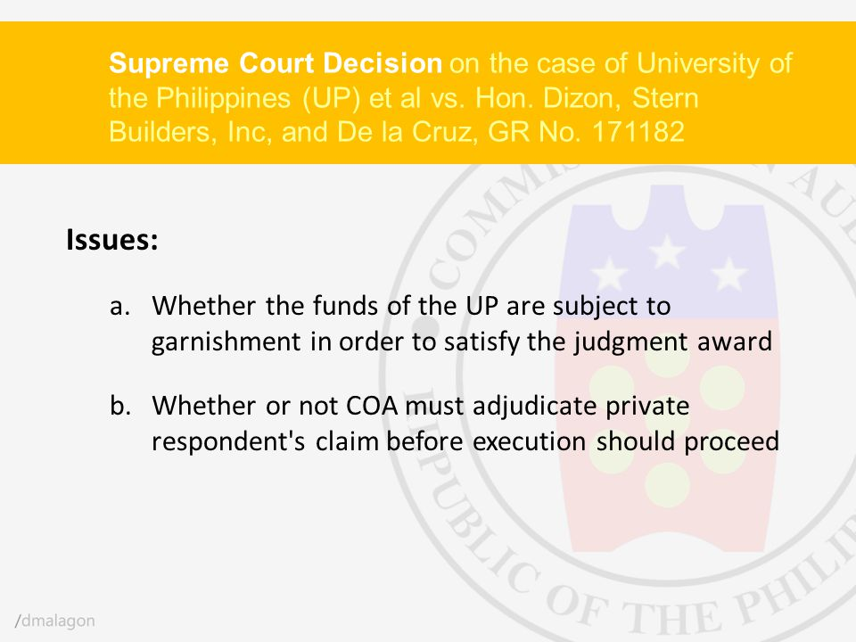 Supreme Court Decision on the case of University of the Philippines (UP) et al vs. Hon. Dizon, Stern Builders, Inc, and De la Cruz, GR No. 171182