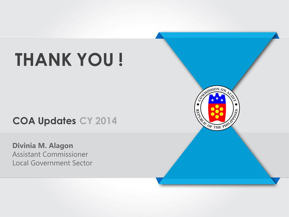THANK YOU ! COA Updates CY 2014