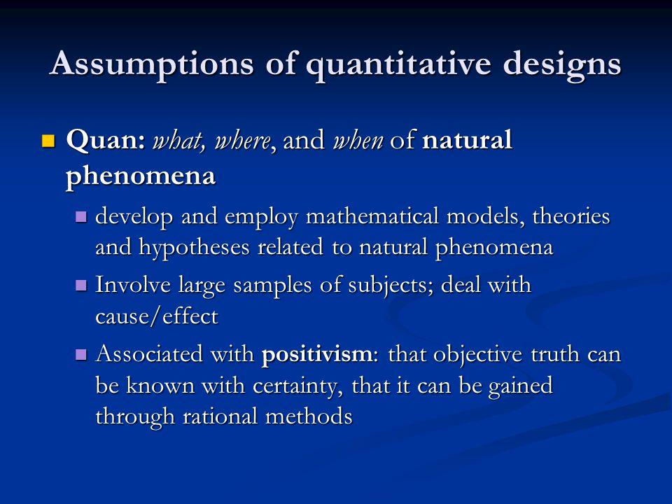 Assumptions of quantitative designs