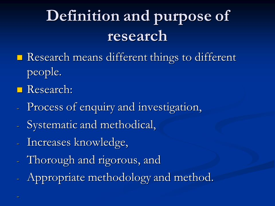 Definition and purpose of research