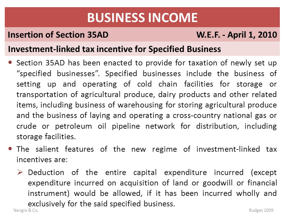 BUSINESS INCOME Insertion of Section 35AD W.E.F. - April 1, 2010