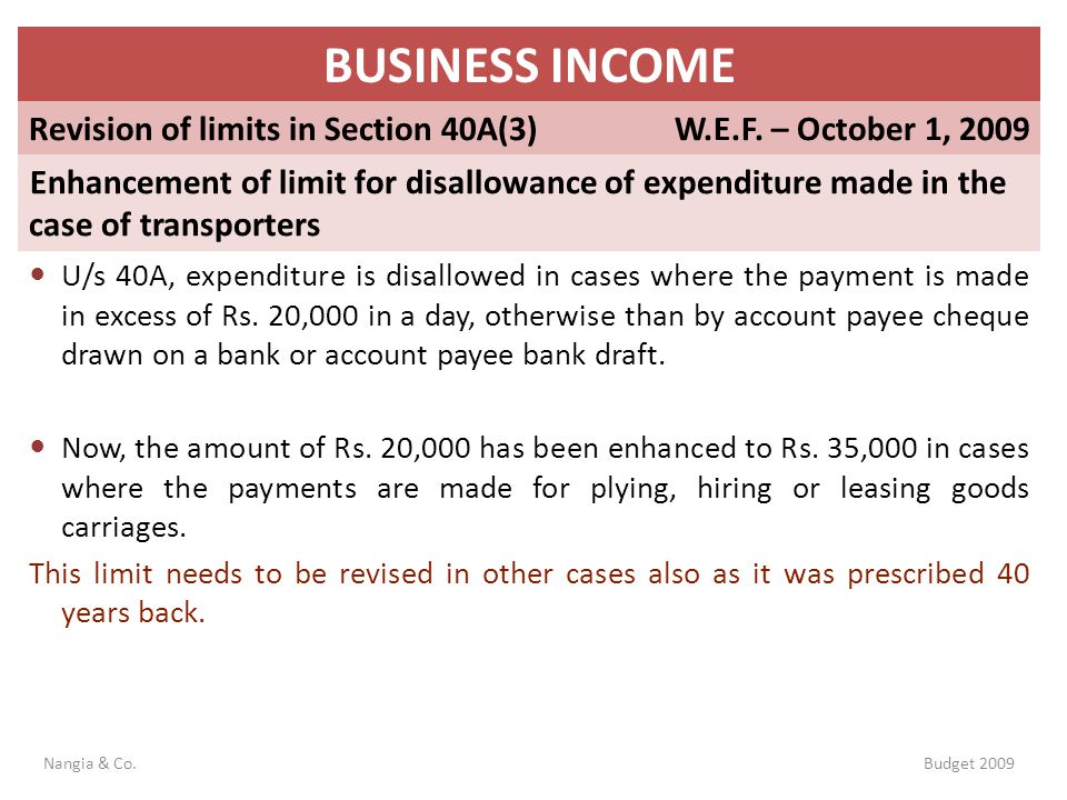 BUSINESS INCOME Revision of limits in Section 40A(3)