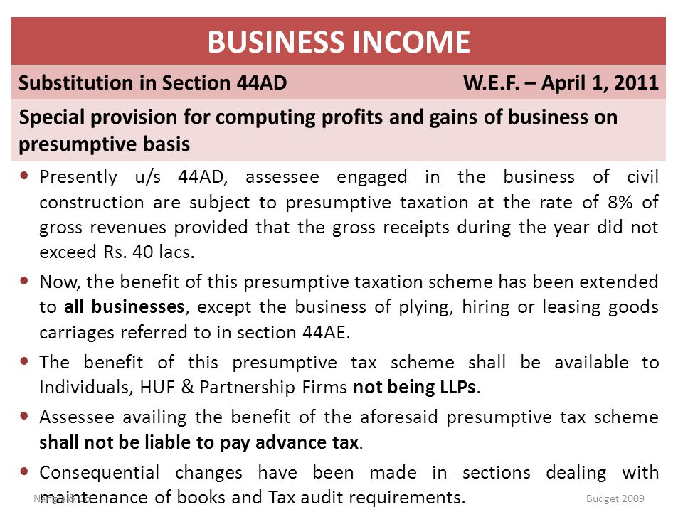 BUSINESS INCOME Substitution in Section 44AD W.E.F. – April 1, 2011