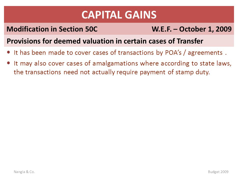 CAPITAL GAINS Modification in Section 50C W.E.F. – October 1, 2009