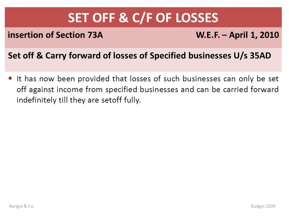 SET OFF & C/F OF LOSSES insertion of Section 73A