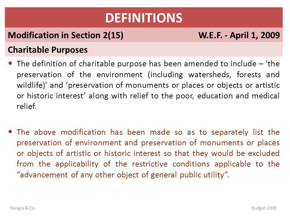 DEFINITIONS Modification in Section 2(15) W.E.F. - April 1, 2009