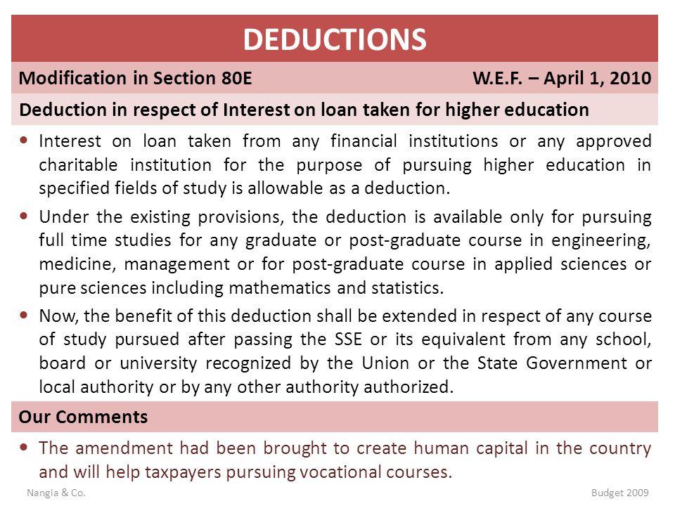 DEDUCTIONS Modification in Section 80E W.E.F. – April 1, 2010