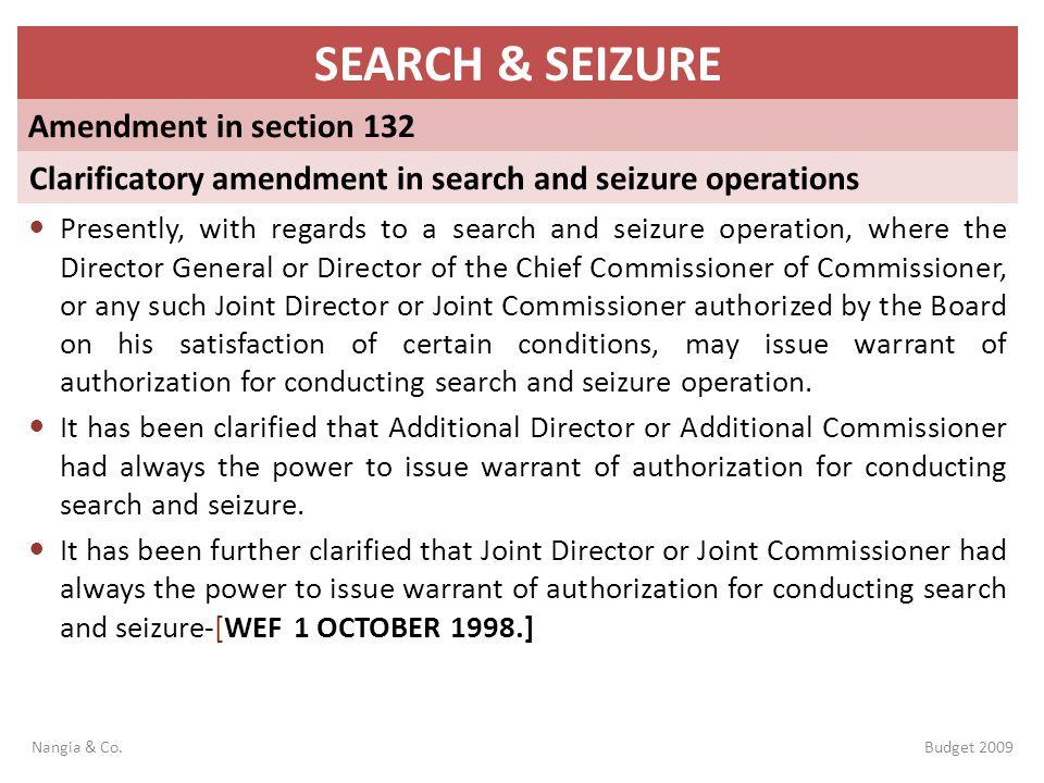 SEARCH & SEIZURE Amendment in section 132