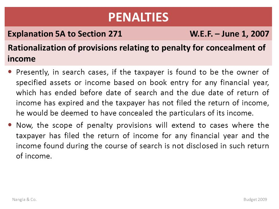 PENALTIES Explanation 5A to Section 271 W.E.F. – June 1, 2007