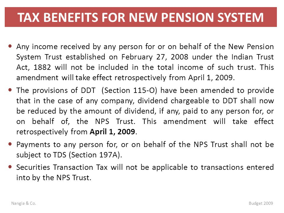 TAX BENEFITS FOR NEW PENSION SYSTEM