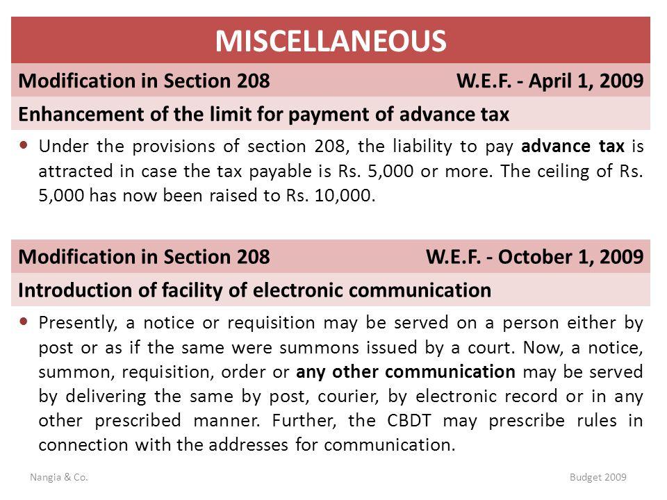 MISCELLANEOUS Modification in Section 208 W.E.F. - April 1, 2009