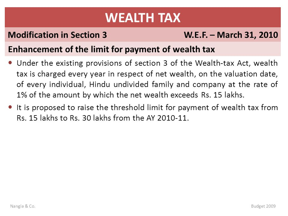 WEALTH TAX Modification in Section 3 W.E.F. – March 31, 2010