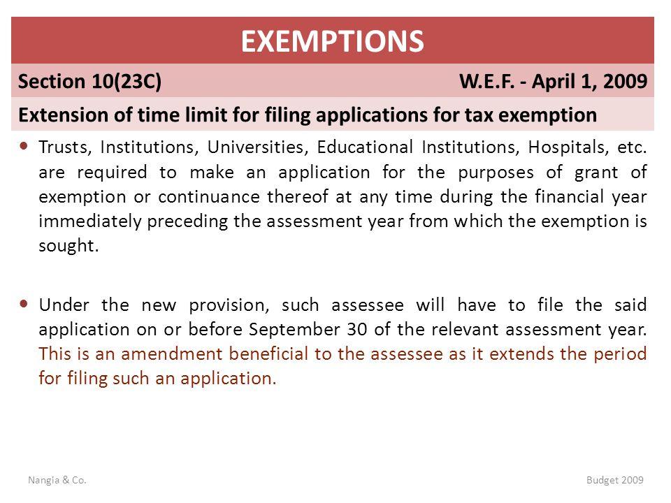 EXEMPTIONS Section 10(23C) W.E.F. - April 1, 2009