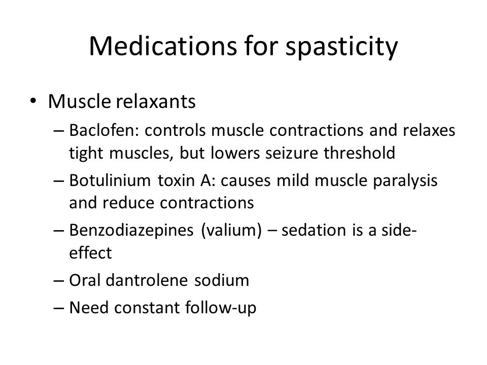 Medications for spasticity