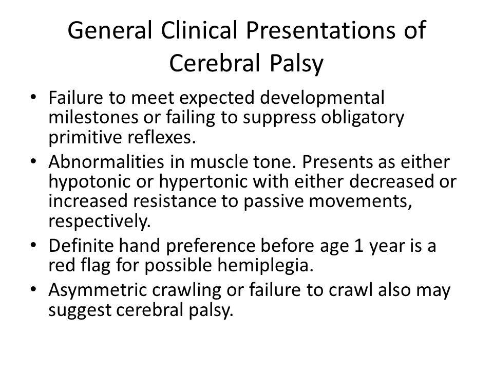 General Clinical Presentations of Cerebral Palsy