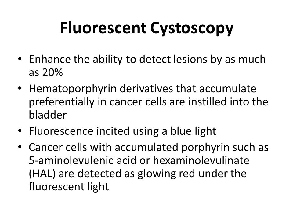 Fluorescent Cystoscopy