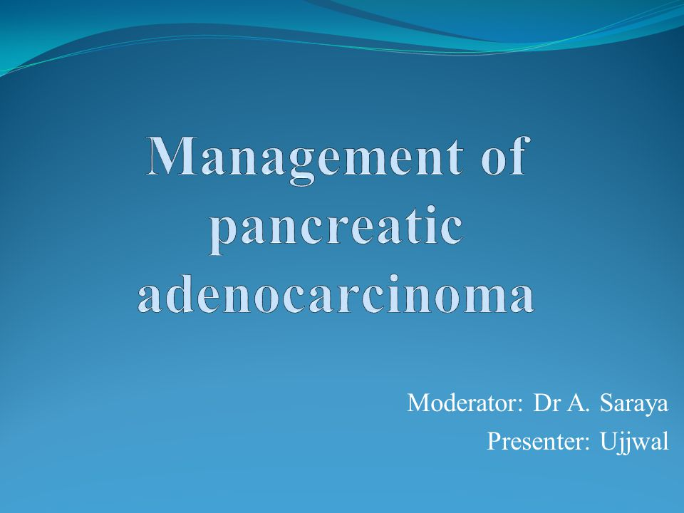Management of pancreatic adenocarcinoma