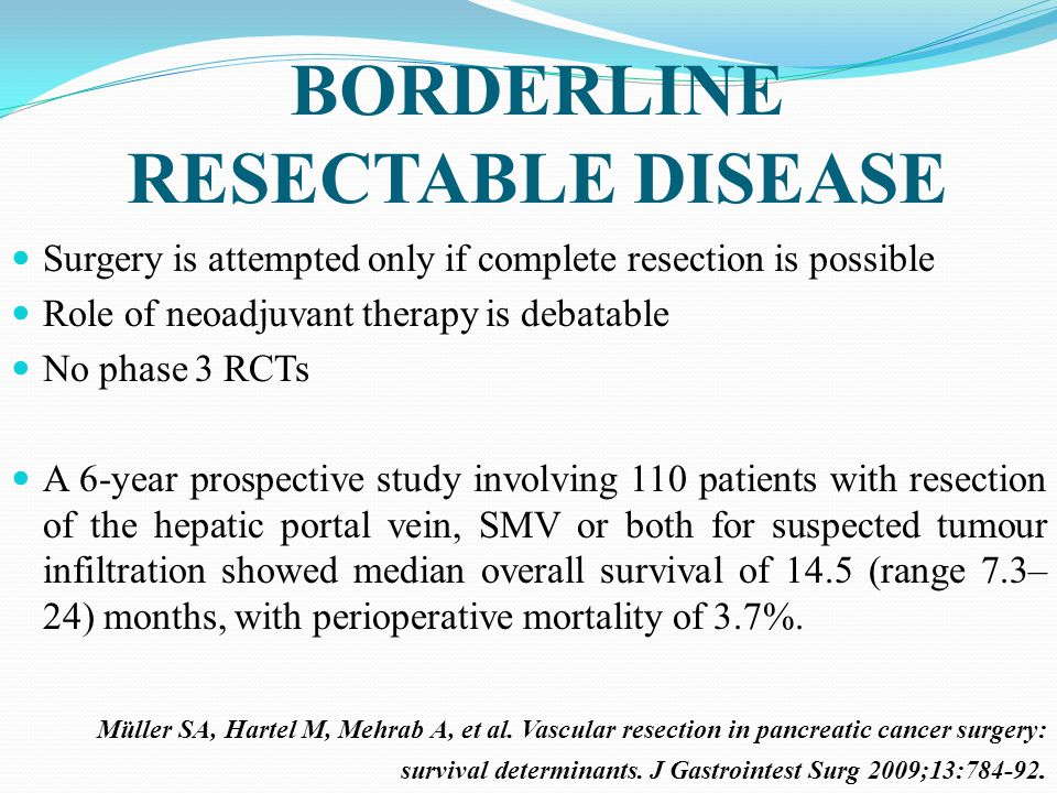 BORDERLINE RESECTABLE DISEASE
