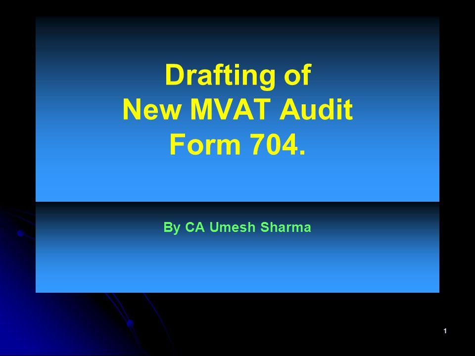 Drafting of New MVAT Audit Form 704.