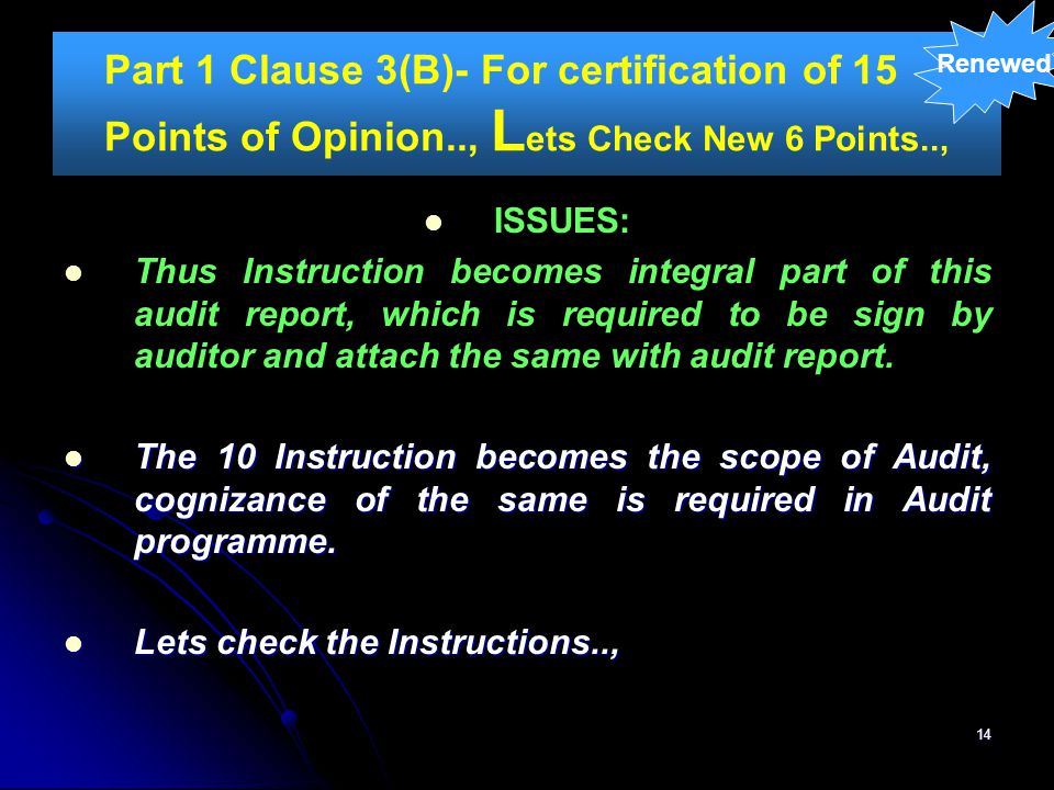 Renewed Part 1 Clause 3(B)- For certification of 15 Points of Opinion.., Lets Check New 6 Points..,