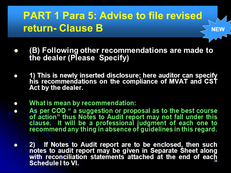 PART 1 Para 5: Advise to file revised return- Clause B