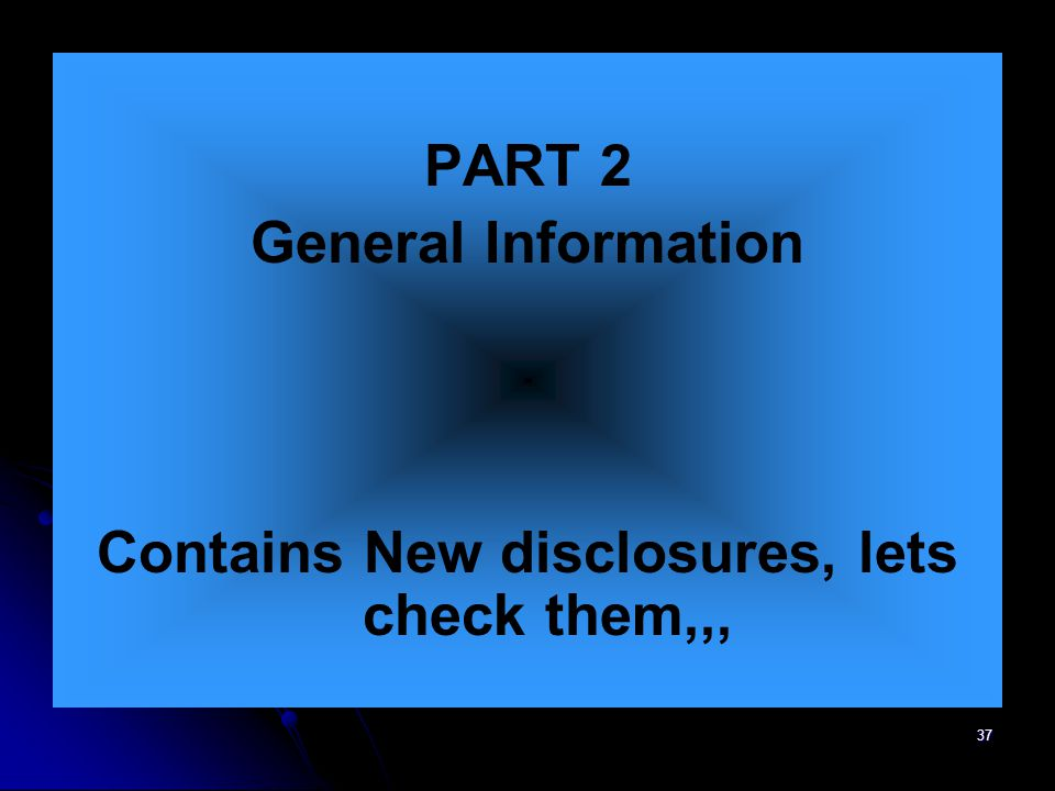 Contains New disclosures, lets check them,,,