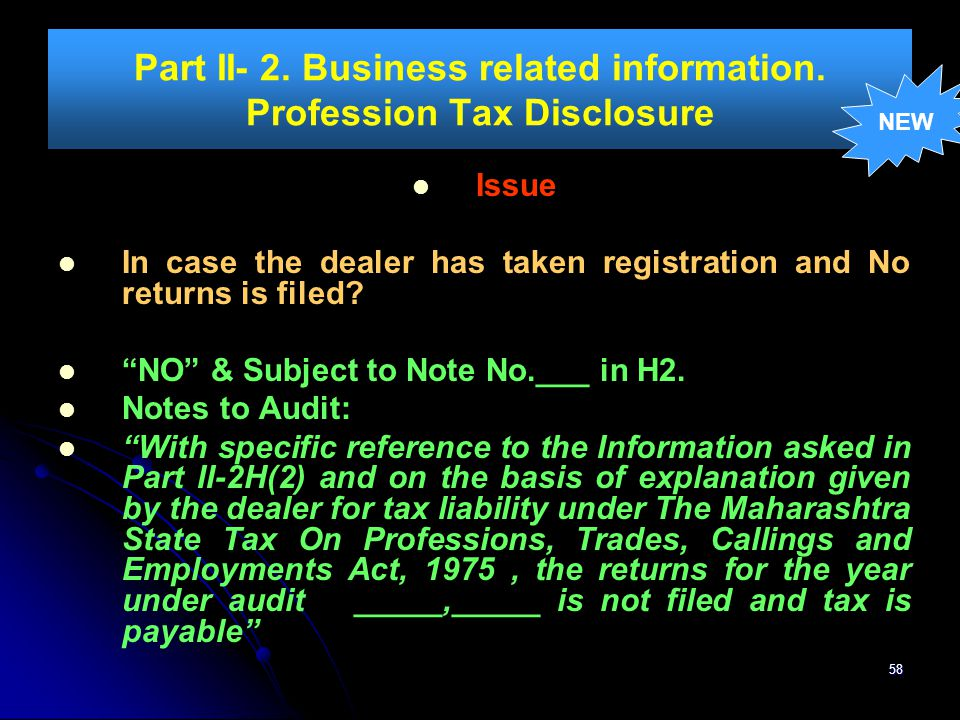 Part II- 2. Business related information. Profession Tax Disclosure