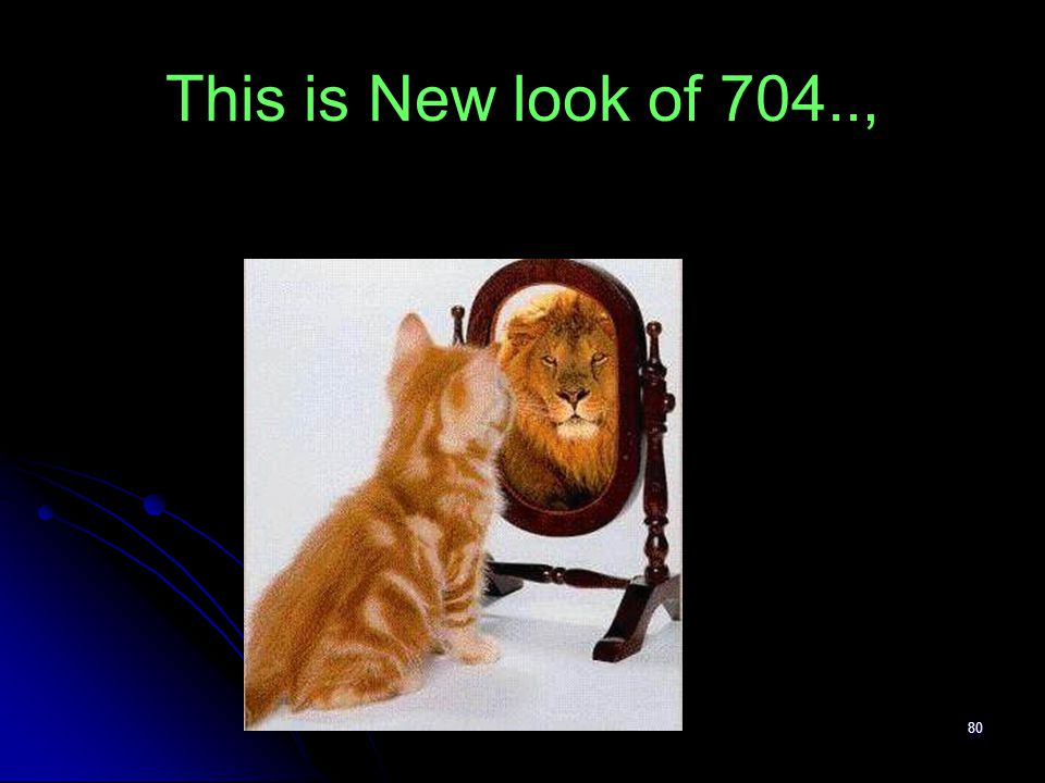 This is New look of 704..,